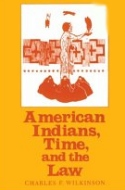 American Indians, Time and the Law
