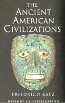 Ancient American Civilizations, Katz