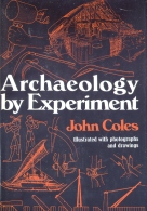 Archaeology By Experiment, Coles