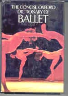 The Concise Oxford Dictionary of Ballet, Horst Koegler