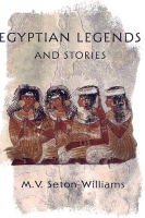 Egyptian Legends, Seton-Williams