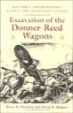 Excavation of Donner-Reed Wagons