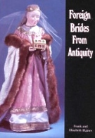 Foreign Brides From Antiquity, Doll Costumes