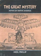 The Great Mystery, Myths of Native America