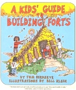 Kid's Guide to Building Forts