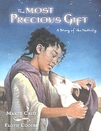 Most Precious Gift, Nativity Story