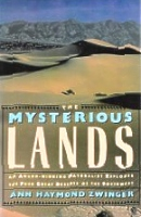 Mysterious Lands, Zwinger, American Deserts