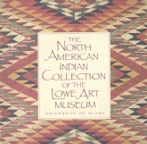 North American Indian Collection of Lowe Art Museum