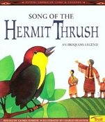 Song of Hermit Thrush, Iroquois Legends