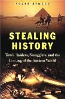 Stealing History, Tomb Raiders, Atwood
