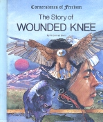 Story of Wounded Knee, Stein