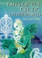 Tales of the Celtic Otherworld, Celtic Myths