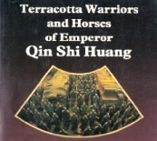 Terracotta Warriors & Horses of Qin Shi Huang