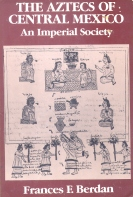 Aztecs of Central Mexico, Imperial Society, Berdan