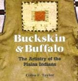 Buffalo & Buckskin: Artistry Plains Indians
