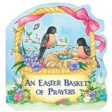 Easter Basket of Prayers Board Book