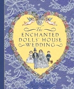 Enchanted Dolls' House Wedding, PopUp book