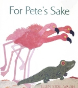 For Pete's Sake, Flamingos, Walsh