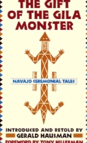 Gift of the Gila Monster: Navajo Folklore