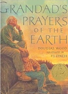 Granddad's Prayers of the Earth, Wood, P.J. Lynch