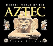 Hidden World of the Aztec, Lourie