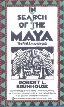 In Search of the Maya, Brunhouse
