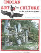 Indian Art & Culture of the NW Coast, Goddard
