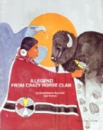 Legend From Crazy Horse Clan, Sioux Legends