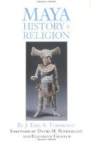 Maya History & Religion, Thompson