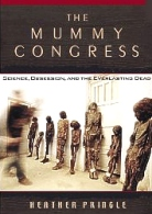 Mummy Congress, Archaeology