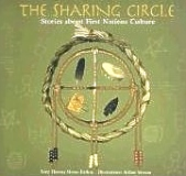 Sharing Circle, First Nations Stories, Native American