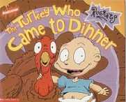 Turkey Who Came To Dinner, Rugrats
