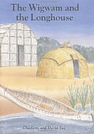 Wigwam and the Longhouse, Children's books