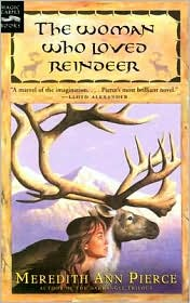 Woman Who Loved Reindeer, Pierce,Young Adult Fiction