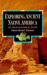 Exploring Ancient Native America, Archaeology