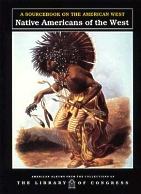 Native Americans of the West Sourcebook
