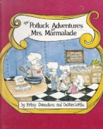 Potluck Adventures Mrs. Marmalade, Child's Cookbook