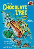 Chocolate Tree: Mayan Folktale